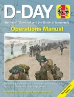 D-DAY \'NEPTUNE\', \'OVERLORD\' AND THE BATTLE OF NORMANDY - PODRĘCZNIK OPERACYJNY